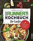 Das Runner's World Kochbuch für Läufer: Über 125 schnelle Rezepte... _image