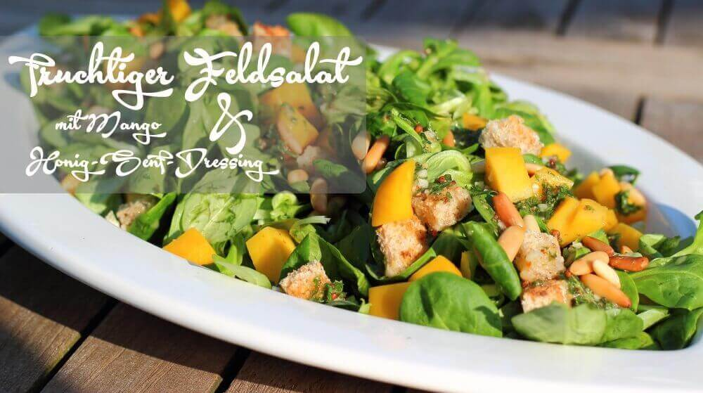 Fruchtiger Feldsalat mit Mango und Honig Senf Dressing
