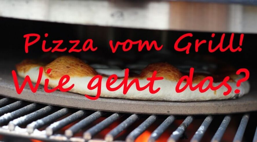Tutorial Wie Mache Ich Pizza Vom Grill Living Bbq