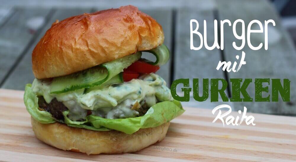 Burger mit Gurken Raita
