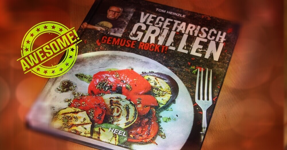 LivingBBQ Buchrezension vegetarisch grillen grillrezepte_LivingBBQ Buchrezension vegetarisch grillen 2