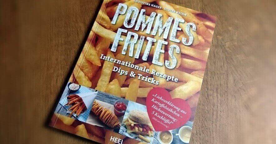 Buch Pommes Frites grillrezepte_Rezension Pommes Frites e1454621240837
