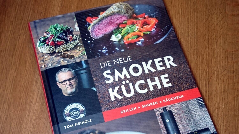 Die neue Smoker Küche grillrezepte_Tom Heinzle Die neue Smoker K  che