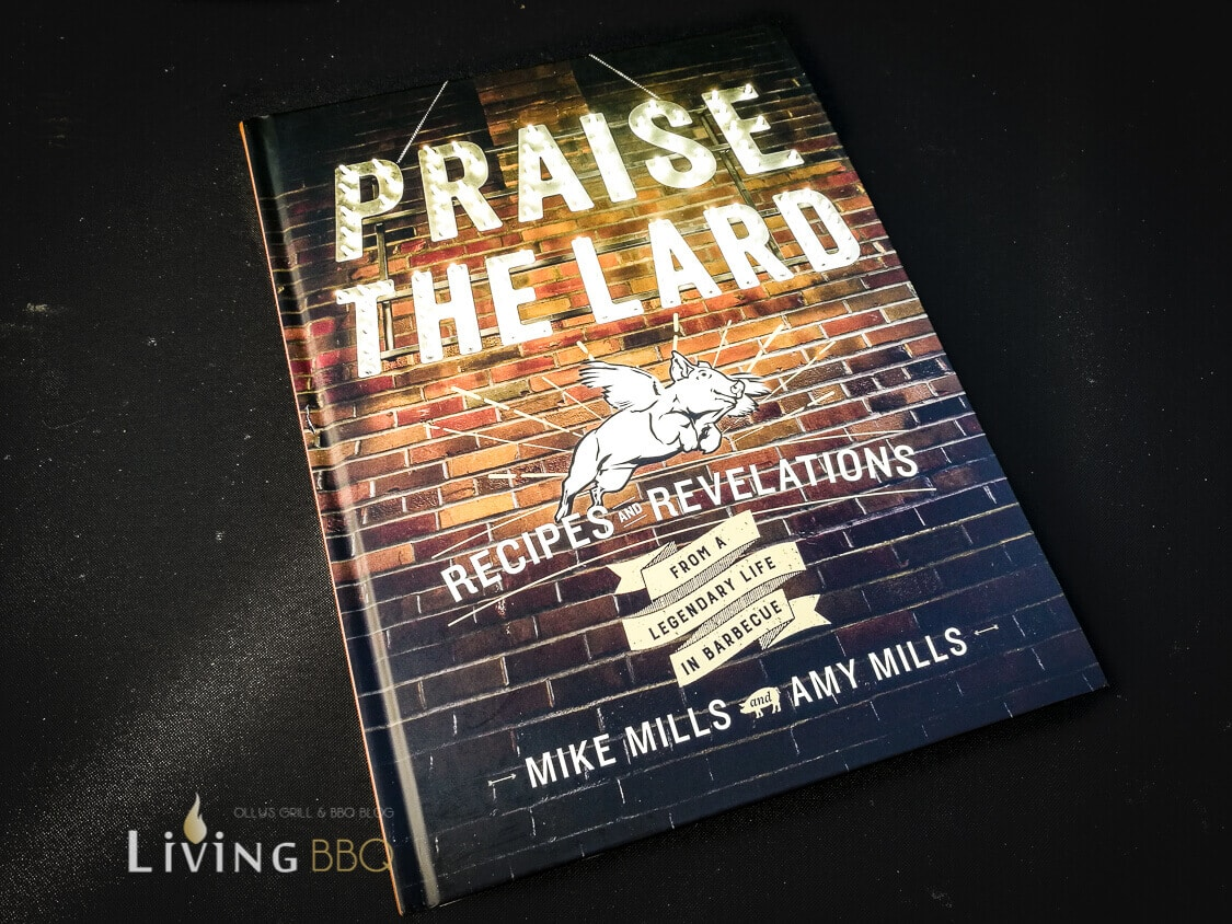 Praise the Lard Mike Mills grillrezepte_Praise the Lard 1 von 1
