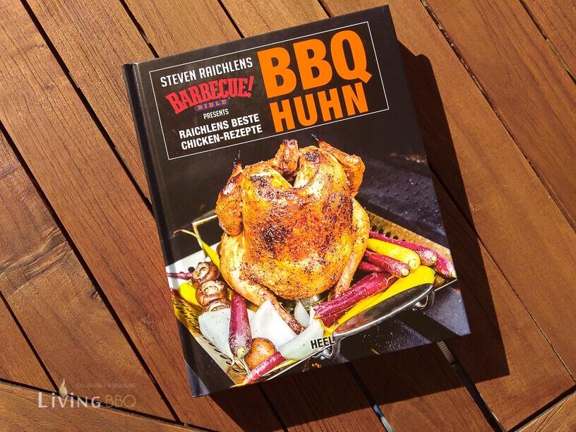 Einband BBQ Huhn von Steven Raichlen grillrezepte_BBQ Huhn Steven Raichlens Chicken Rezepte 1 von 6