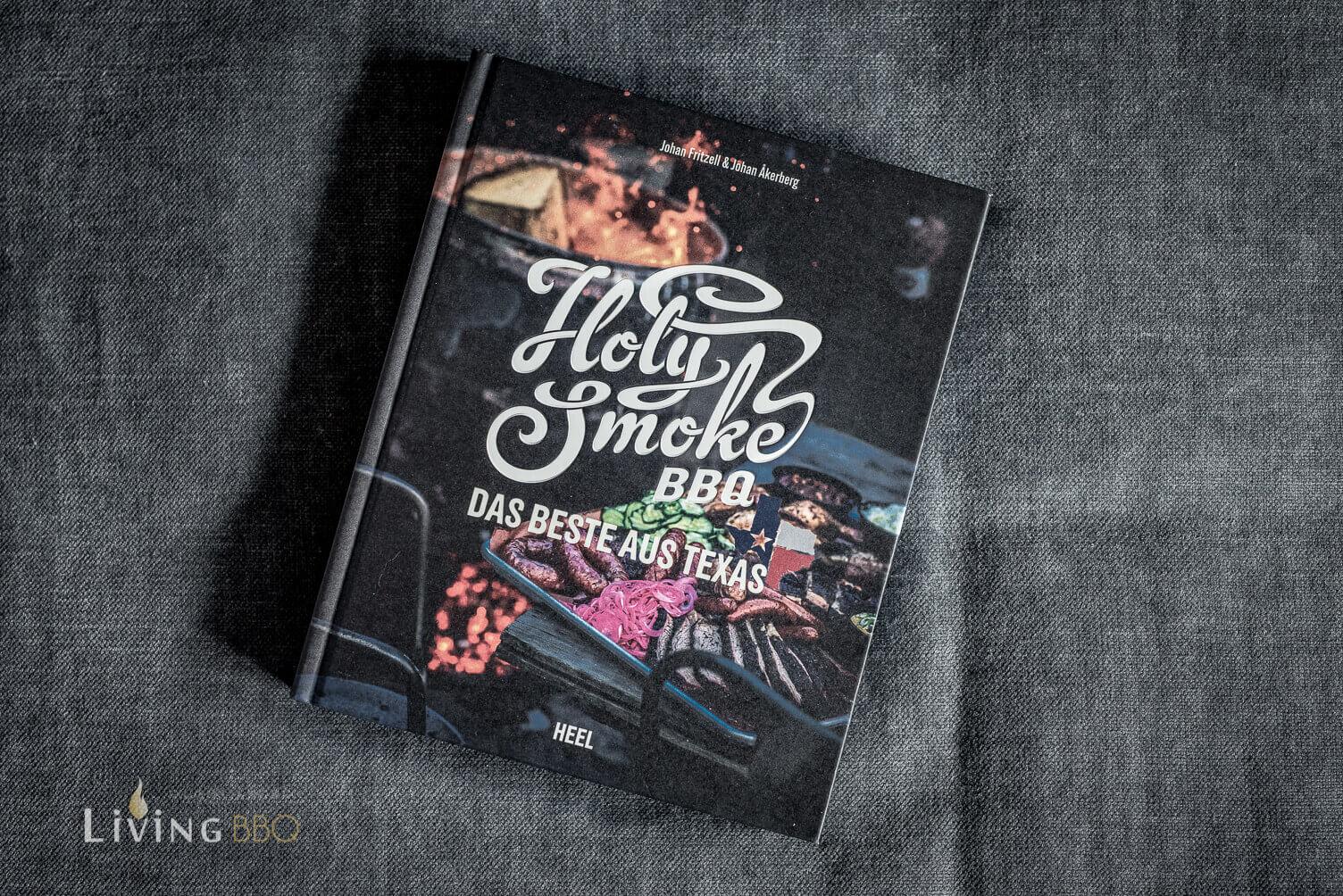 Holy Smoke BBQ Grill-Buch grillrezepte_Holy Smoke BBQ Das Beste aus Texas 1 von 7